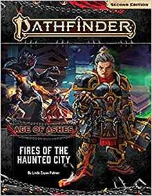 Pathfinder 2 Edition Adventure Path Age of Ashes 4 of 6 Fires of the Haunted City