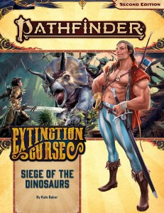Pathfinder Adventure Path 154 Extinction CurseSiege of the Dinosaurs