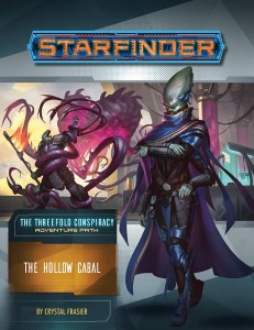 Starfinder Adventure Path #28 The Threefold Conspiracy The Hollow Cabal