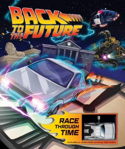 Back to the Future Race Through Time HC