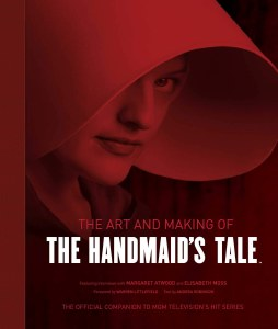 Art and Making of the Handmaid's Tale HC