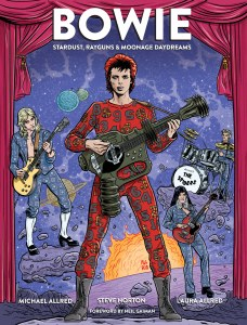 Bowie Stardust Rayguns & Moonage Daydreams PX HC GN
