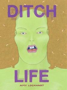 Ditch Life HC