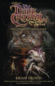 Jim Henson Dark Crystal Creation Myths Complete HC