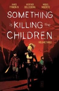 Something is Killing the Children TP Vol 03