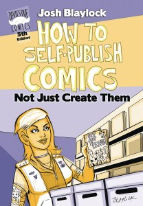 How to Self Publish Comics Not Just Create Them 5th Edition