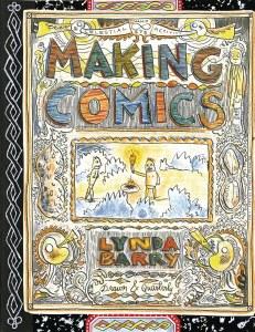 Making Comics SC Lynda Barry