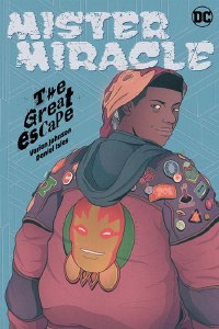 Mister Miracle The Great Escape TP