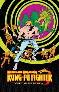 Richard Dragon Kung-Fu Fighter Coming of the Dragon HC