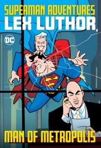 Superman Adventures Lex Luthor Man of Metropolis TP