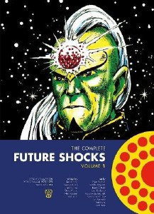 The Complete Future Shocks Vol 01