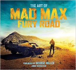 Art of Mad Max Fury Road HC