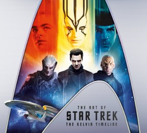 Art of Star Trek The Kelvin Timeline HC