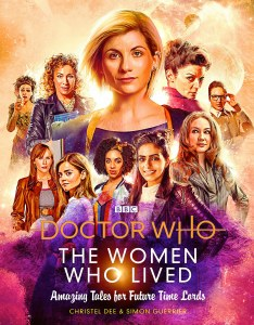 Doctor Who The Women Who Lived Amazing Tales for Future Time Lords HC