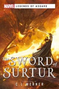 Sword of Surtur A Marvel Legends of Asgard Novel