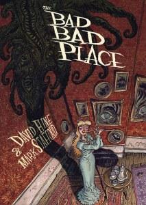 Bad Bad Place HC GN