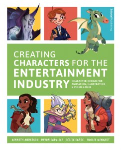 Creating Characters for the Entertainment Industry SC Character Design for Animation, Illustration & Video Games