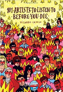 101 Artists To Listen To Before You Die Hard Cover