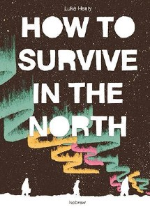 How to Survive in the North HC