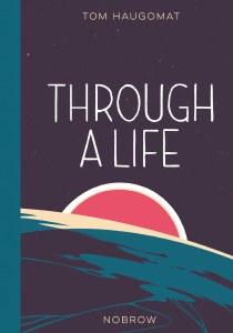 Through a Life HC