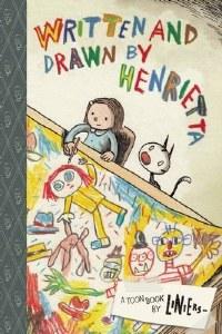 Written and Drawn by Henrietta HC
