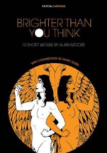 Brighter Than You Think TP Ten Short Works by Alan Moore