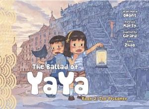 Ballad of Yaya GN Vol 02 Prisoners