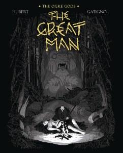Ogre Gods HC Vol 03 Great Man