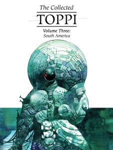Collected Toppi HC Vol 03 South America