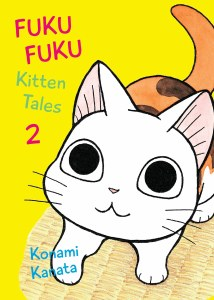 Fukufuku Kitten Tales Vol 02