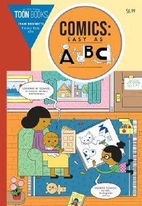 Comics: Easy As ABC! The Essential Guide To Comics For Kids SC