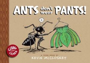 Ants Don't Wear Pants! HC