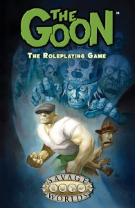 Savage Worlds The Goon RPG Roleplaying Game Book
