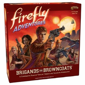 Firefly Adventures Brigands & Browncoats Board Game
