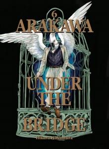 Arakawa Under the Bridge Vol 06