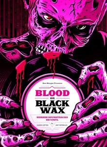 Blood on Black Wax Horror Soundtracks on Vinyl HC