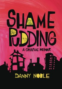 Shame Pudding A Graphic Memoir TP