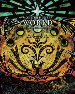 Monster Hunter World Official Complete Works TP