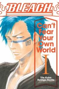 Bleach Can't Fear Your Own World Vol 01