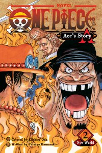 One Piece Ace's Story Vol 2 New World