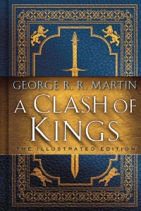 Clash Of Kings Illustrated Ed HC
