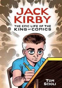 Jack Kirby The Epic Life of the King of Comics HC