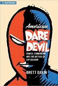 American Daredevil Comics Communism, and the Battles of Lev Gleason TP
