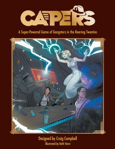 Capers A Super-Powered Game of Gangsters in the Roaring Twenties Book HC