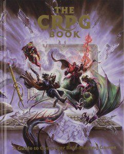 The CPRG Book HC A Guide to Computer Role-Playing Games