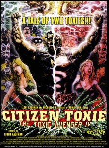 Citizen Toxie Poster