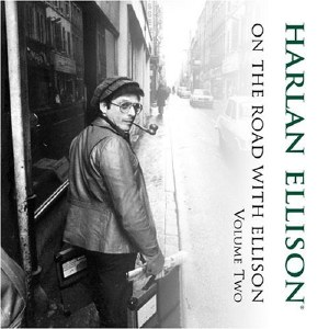 On the Road With Harlan Ellison CD Vol 02