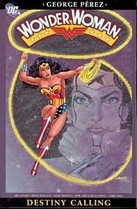 Wonder Woman VOL 04 Destiny Calling