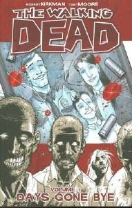Walking Dead TP Vol 01 Days Gone By