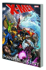 X-Men Manifest Destiny TP